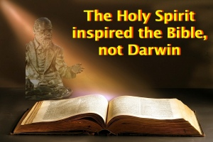 HS inspired Bible, not Darwin