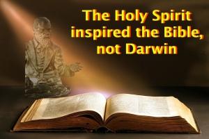 HS inspired Bible, not Darwin
