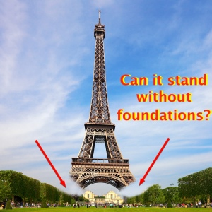 No foundations, can it stand?