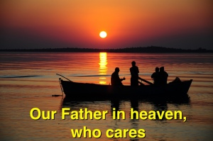 Our Father who cares