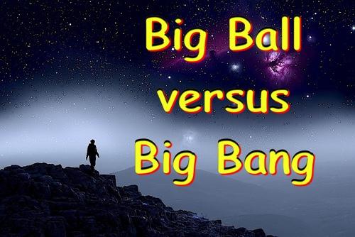 Big Water Ball vs BigBang