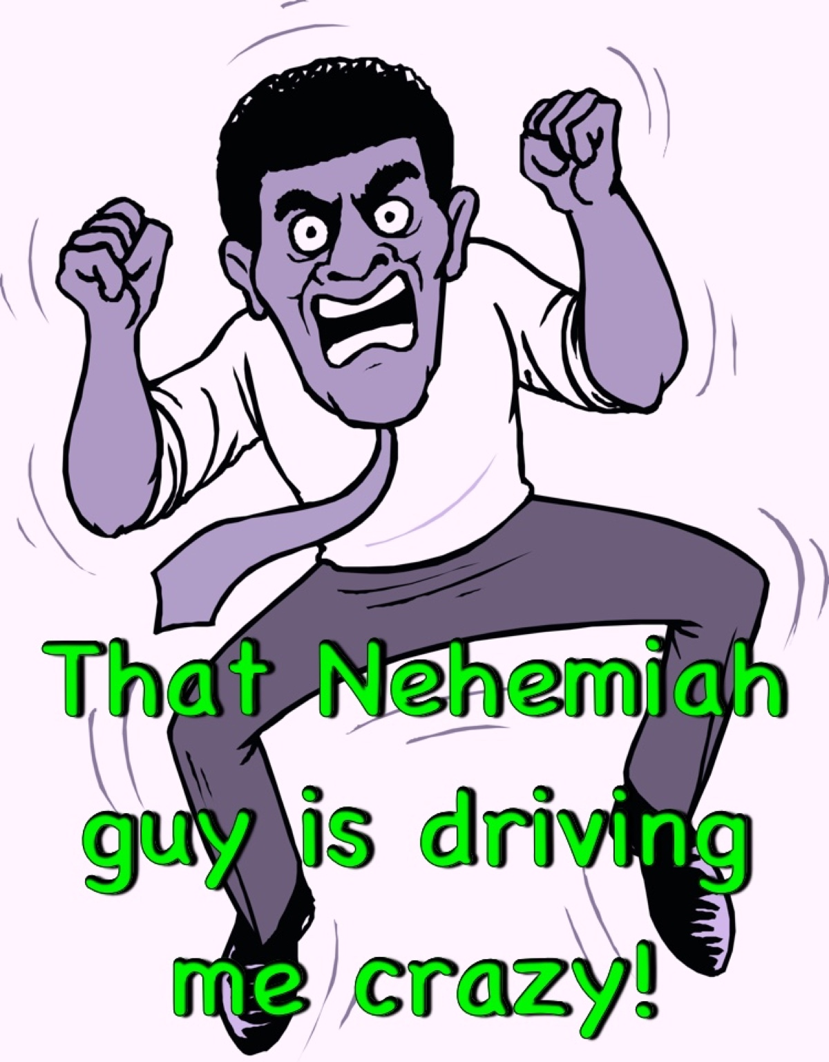 Efforts to destroy Governor Nehemiah, Part1